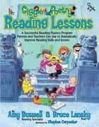 Giggle Poetry Reading Lessons - A Successful Reading-Fluency Program Parents and Teachers Can Use to Dramatically Improve Reading Skills and Scores ebook by