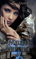 La malédiction des Clavel - La Meute de Mervent, T1 eBook by Laura Black