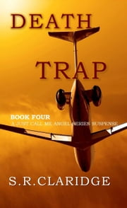 Death Trap ebook by S.R. Claridge