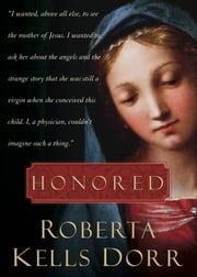 Honored ebook by Roberta Kells Dorr
