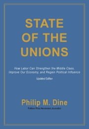 State of the Unions ebook by Philip M. Dine