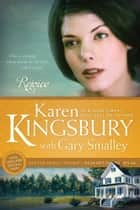 Rejoice ebook by Karen Kingsbury, Gary Smalley