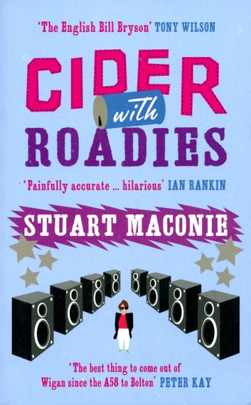 Cider With Roadies ebook by Stuart Maconie