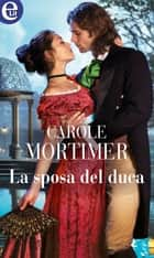 La sposa del duca (eLit) ebook by Carole Mortimer