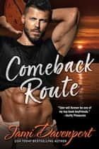 Comeback Route - The Originals ebook by