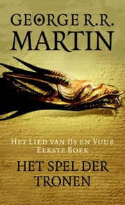 Het spel der tronen eBook by George R.R. Martin, Renée Vink, James Sinclair