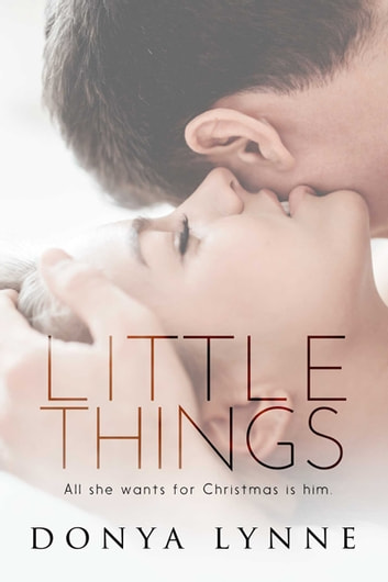 Little Things ebook by Donya Lynne