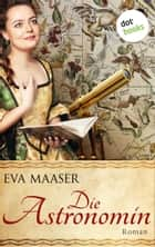Die Astronomin ebook by Eva Maaser