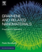Graphene and Related Nanomaterials - Properties and Applications ebook by Paolo Bondavalli