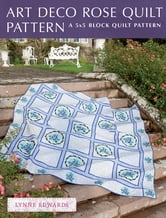 Art Deco Rose Quilt Pattern - A quick & easy quilting project ebook by Lynne Edwards