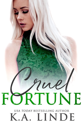 Cruel Fortune ebook by K.A. Linde