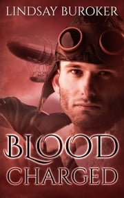 Blood Charged - Dragon Blood, Book 3 ebook by Lindsay Buroker