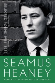 Selected Poems 1966-1987 ebook by Seamus Heaney