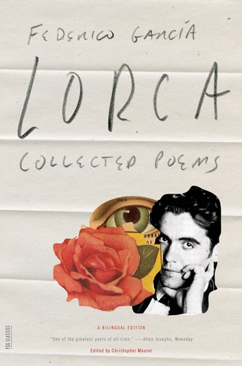 Collected Poems - A Bilingual Edition eBook by Federico García Lorca