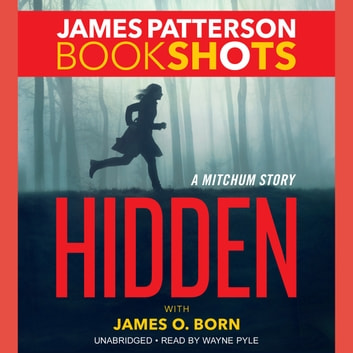 Hidden - A Mitchum Story audiobook by James Patterson