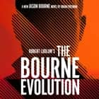 Robert Ludlum's The Bourne Evolution Áudiolivro by Brian Freeman