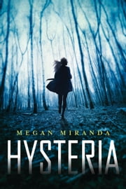 Hysteria ebook by Megan Miranda