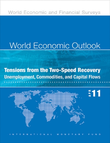 World Economic Outlook, April 2011 eBook by International Monetary Fund. Research Dept.