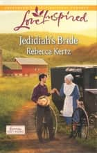 Jedidiah's Bride ebook by Rebecca Kertz