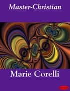 Master-Christian ebook by Marie Corelli