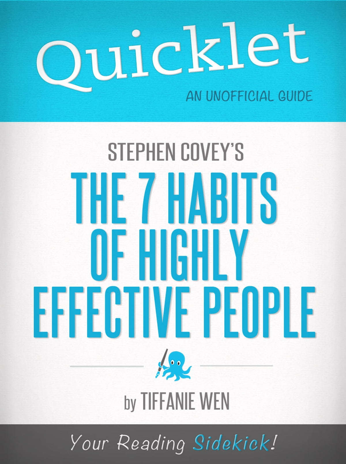 Quicklet on the 7 habits of highly effective people by stephen r covey book summary ebook by sheri franklin 9781614643296 rakuten kobo