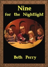 Nine for the Nightlight ebook by Beth Perry