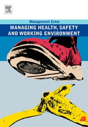 Managing Health, Safety and Working Environment ebook by Elearn