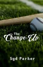 The Change-Up ebook by