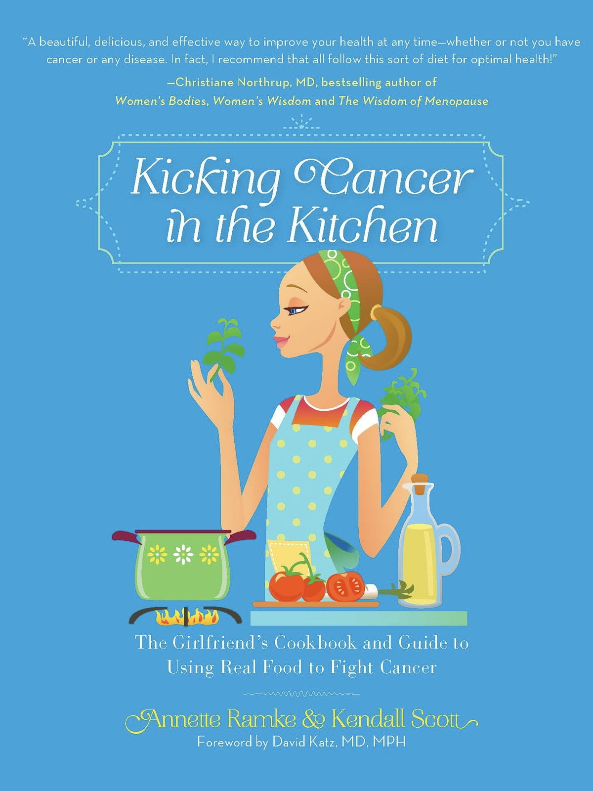 Kicking Cancer in the Kitchen eBook by Annette Ramke - 9780762447084 ...