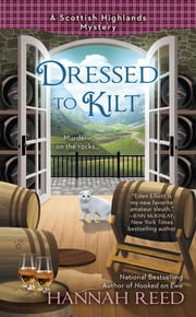 Dressed to Kilt ebook by Hannah Reed