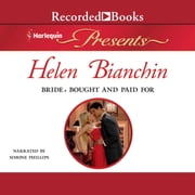 Bride, Bought and Paid For audiobook by Helen Bianchin