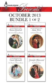 Harlequin Presents October 2013 - Bundle 1 of 2 - The Greek's Marriage Bargain\The Playboy of Puerto Banus\An Enticing Debt to Pay\The Divorce Party ebook by Sharon Kendrick,Carol Marinelli,Annie West,Jennifer Hayward