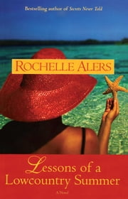 Lessons of a Lowcountry Summer ebook by Rochelle Alers