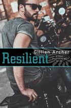 Resilient - A True Brothers MC Novel ebook by