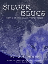 Silver Blues ebook by Lea Jardin