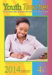 Youth Teacher - 4th Quarter 2014 ebook by Dr. Gardner K. Susan