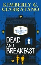 Dead and Breakfast ebook by Kimberly G. Giarratano