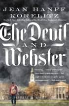 The Devil and Webster ebook by Jean Hanff Korelitz