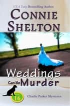Weddings Can Be Murder ebook by Connie Shelton