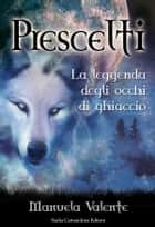 Prescelti eBook by Manuela Valente