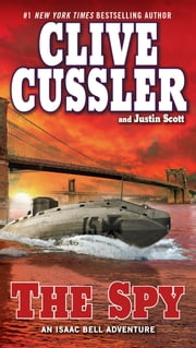 The Spy ebook by Clive Cussler, Justin Scott