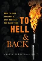 To Hell & Back ebook by Jasmin Rogg