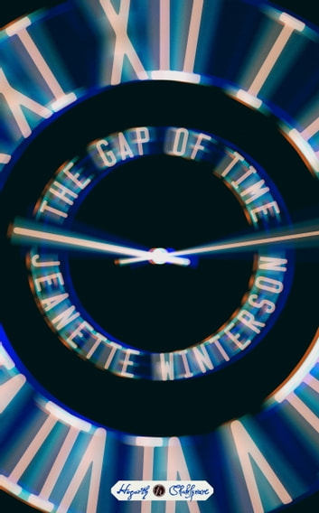 The Gap of Time - A Novel ebook by Jeanette Winterson