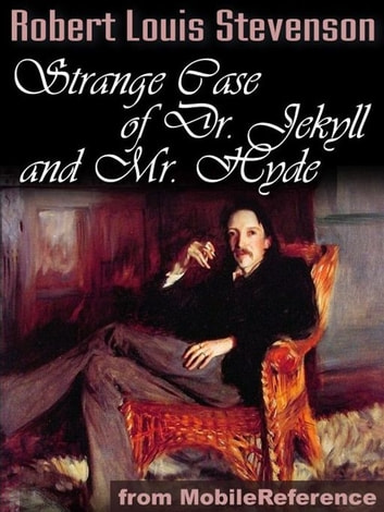 The Strange Case Of Dr. Jekyll And Mr. Hyde (Mobi Classics) ebook by Robert Louis Stevenson