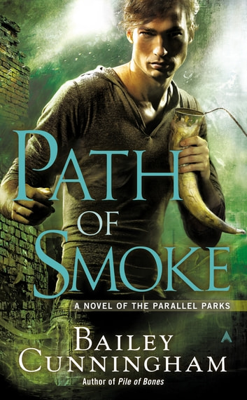Path of Smoke eBook by Bailey Cunningham