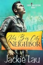 Her Big City Neighbor ebook by Jackie Lau