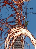 Crawl ebook by Terry W. Gintz