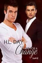 Time for a Change ebook by H.L. Day