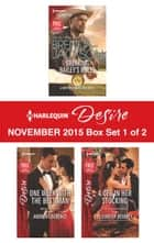 Harlequin Desire November 2015 - Box Set 1 of 2 - Breaking Bailey's Rules\One Week with the Best Man\A CEO in Her Stocking ebook by Brenda Jackson, Andrea Laurence, Elizabeth Bevarly