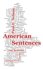 American Sentences ebook by Paul Nelson